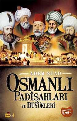 Osmanlı Padişahları ve Büyükleri_Kopya(6)